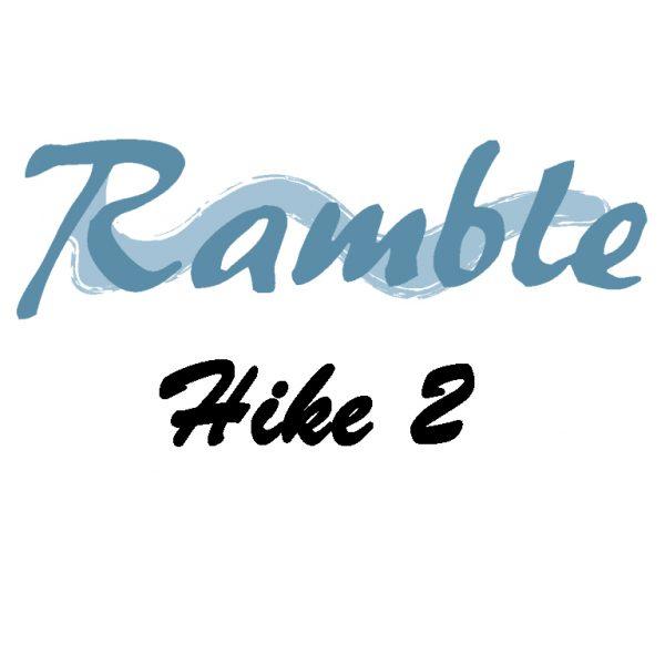 Ramble Hike 2
